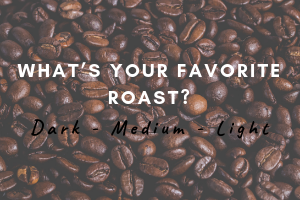 whats-your-favorite-roast